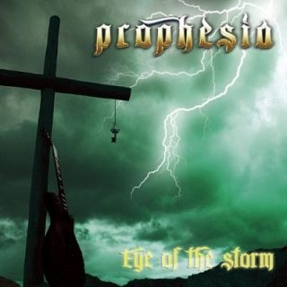 Prophesia - Eye Of The Storm (2007) [Reissue 2014] 320 kbps + Scans