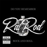 RatRod – Do You Remember Rock And Roll (2017) 320 kbps