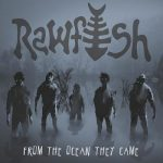 Rawfish - From the Ocean They Came (2017) 320 kbps