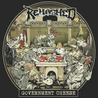 Rehashed - Government Cheese (2017) 320 kbps