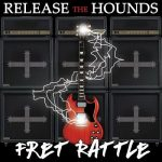 Release The Hounds – Fret Rattle (2017) 320 kbps