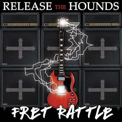 Release The Hounds - Fret Rattle (2017) 320 kbps