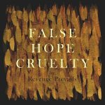Revenge Prevails – False Hope Cruelty (2017) 320 kbps