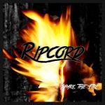 Ripcord - Spark The Fire (2017) 320 kbps