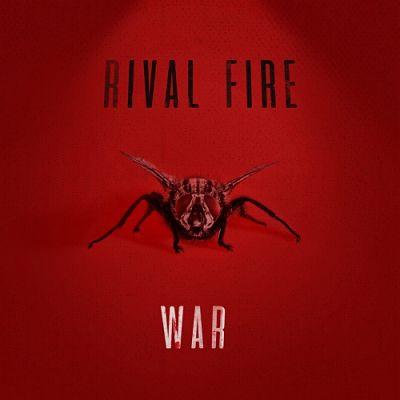 Rival Fire - War (2017) 320 kbps