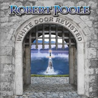 Robert Poole - White Door Revisited (2017) 320 kbps