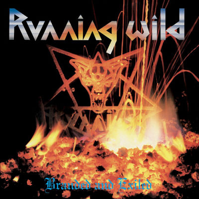 Running Wild - Branded And Exiled (1985) [Deluxe Expanded Edition, Remastered 2017] 320 kbps + Scans