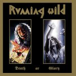 Running Wild – Death Or Glory (1989) [Deluxe Expanded Edition, Remastered 2017] 320 kbps + Scans