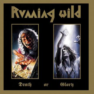 Running Wild - Death Or Glory (1989) [Deluxe Expanded Edition, Remastered 2017] 320 kbps + Scans