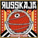 Russkaja – Kosmopoliturbo (2017) 320 kbps