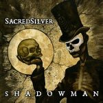Sacred Silver – Shadow Man (2017) 320 kbps