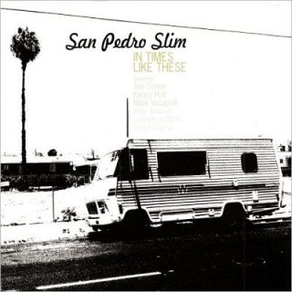 San Pedro Slim - In Times Like These (2017) 320 kbps