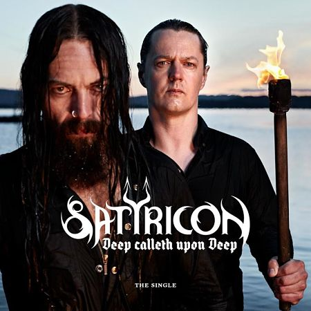 Satyricon - Deep Calleth Upon Deep (Single) (2017) 320 kbps