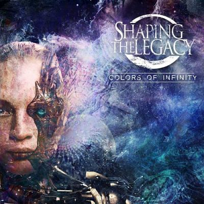 Shaping The Legacy - Colors Of Infinity (2017) 320 kbps