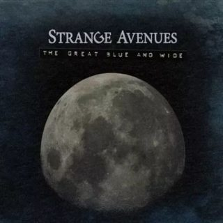 Strange Avenues - The Great Blue and Wide (2017) 320 kbps