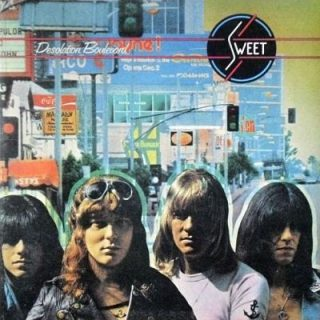 Sweet - Desolation Boulevard (1974) [LP Remastered 2017] 320 kbps (Vinyl-Rip)