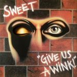 Sweet – Give Us A Wink (1976) [LP Remastered 2017] 320 kbps (Vinyl-Rip)