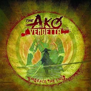 The Ako Vendetta - Embrace The End (2017) 320 kbps