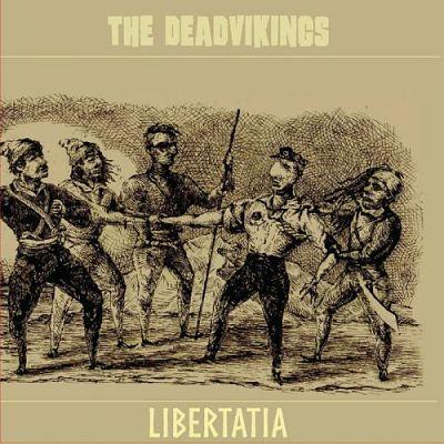 The Deadvikings - Libertatia (2017) 320 kbps