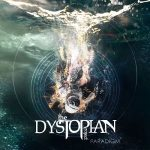 The Dystopian Project - Paradigm (2017) 320 kbps (transcode)