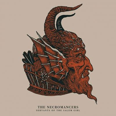The Necromancers - Servants Of The Salem Girl (2017) 320 kbps
