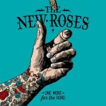 The New Roses – One More for the Road (2017) 320 kbps