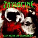 Thylacine – Salvation by Bloodshed (2017) 320 kbps