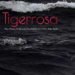 Tigerrosa - Slow Motion Underwater Psychedelia and Other Tasty Treats (2017) 320 kbps