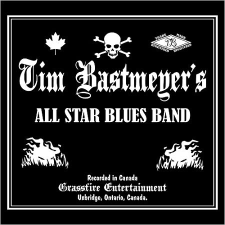 Tim Bastmeyer's All Star Blues Band - Tim Bastmeyer's All Star Blues Band (2017) 320 kbps