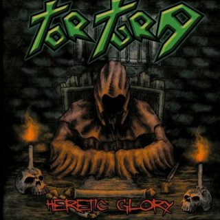 Tortura - Heretic Glory (2017)