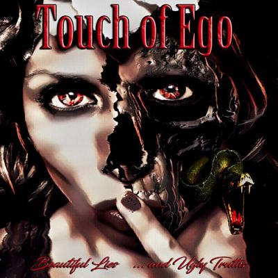 Touch Of Ego - Beautiful Lies... And Ugly Truths (2017) 320 kbps
