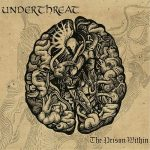 Under Threat – The Prison Within (2017) 320 kbps