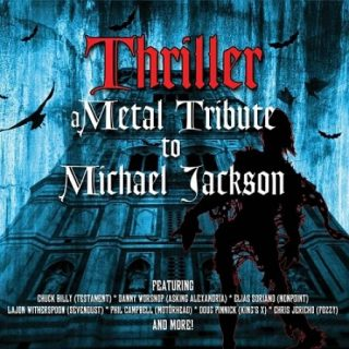 Various Artists - Thriller – A Metal Tribute To Michael Jackson (2013) 320 kbps