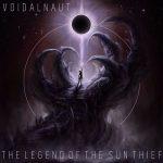 Voidalnaut – The Legend of the Sun Thief (2017) 320 kbps