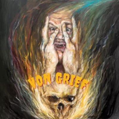 Von Grief - Von Grief (2017)