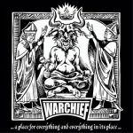 Warchief – … a Place for Everything and Everything in Its Place … (2017) 320 kbps