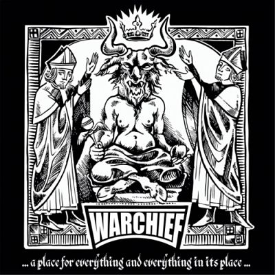 Warchief - … a Place for Everything and Everything in Its Place … (2017) 320 kbps