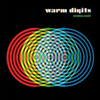 Warm Digits - Wireless World (2017) 320 kbps