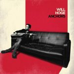 Will Hoge - Anchors (2017) 320 kbps