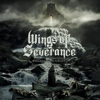 Wings Of Severance - Welcome The Afterlife (2017) 320 kbps