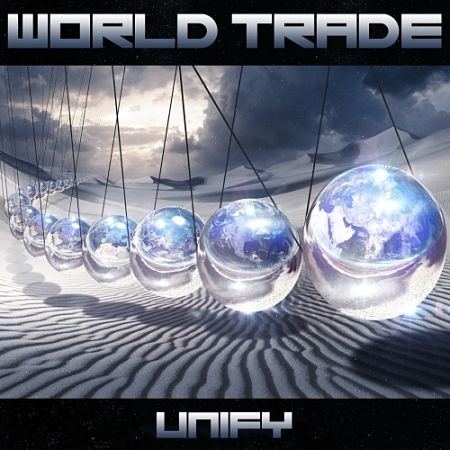 World Trade - Unify (2017)