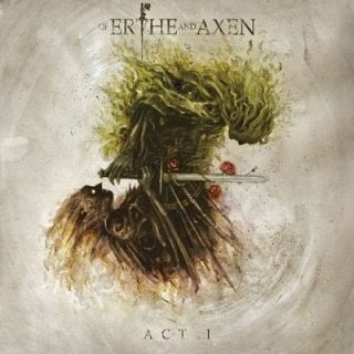 Xanthochroid - Of Erthe And Axen Act I (2017) 320 kbps