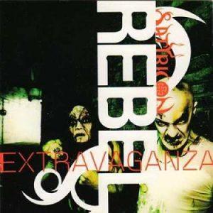 1999 - Rebel Extravaganza (Deluxe Edition)