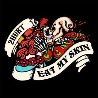2hurt - Eat My Skin (2017) 320 kbps
