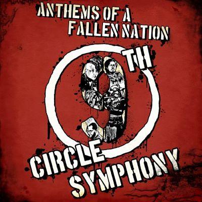 9th Circle Symphony - Anthems Of A Fallen Nation (2017) 320 kbps