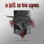 A Hill To Die Upon - Via Artis Via Mortis (2017) 320 kbps