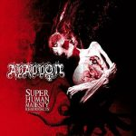 Abaddon – Super Human Majesty Resurrects (2017) 320 kbps