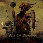 Act of Defiance – Old Scars, New Wounds (2017) 320 kbps