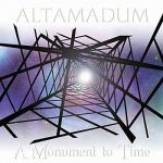 Altamadum - A Monument to Time (2017) 320 kbps (transcode)