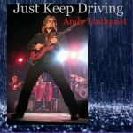 Andy Lindquist - Just Keep Driving (2017) 320 kbps